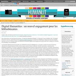 Digital Humanities : un nouvel engagement pour les bibliothécaires