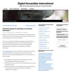 Comment évaluer le numérique en sciences humaines ?