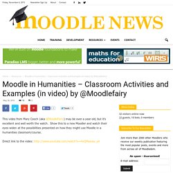 Moodle in Humanities – Classroom Activities and Examples (in vid