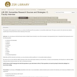 C. Faculty Interview - LIB 250: Humanities Research Sources and Strategies - Research Guides at Wake Forest University