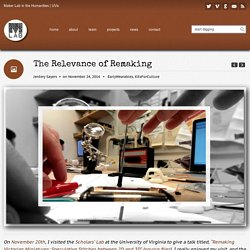 MLab in the Humanities » University of Victoria » The Relevance of Remaking