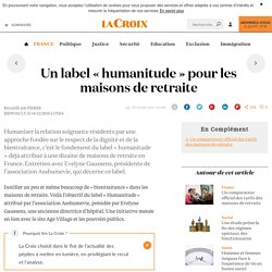 Un label « humanitude » pour les maisons de retraite - 14/12/16