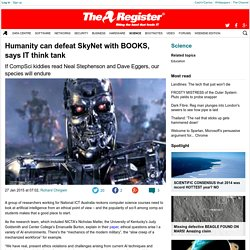 Humanity can defeat SkyNet with BOOKS, says IT think tank