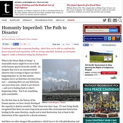 Humanity Imperiled: The Path to Disaster