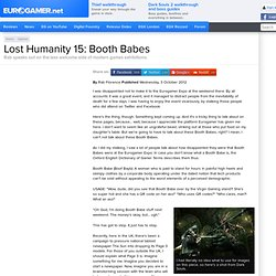 Lost Humanity 15: Booth Babes