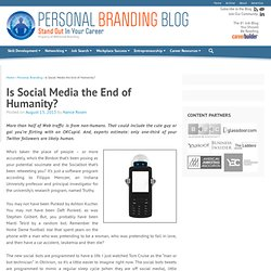 Is Social Media the End of Humanity?