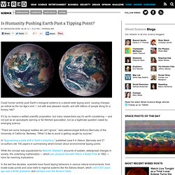 Is Humanity Pushing Earth Past a Tipping Point?