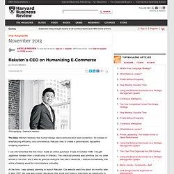 Rakuten's CEO on Humanizing E-Commerce