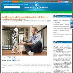 Voici Poppy, le robot humanoïde imprimé en 3-D qui va vous faire aimer la robotique