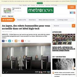 Au Japon, des robots humanoïdes pour vous accueillir dans cet hôtel high-tech unique