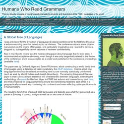 Humans Who Read Grammars: A Global Tree of Languages