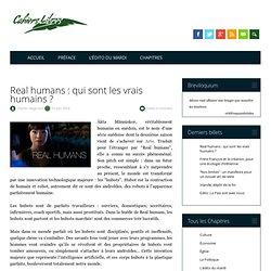 Real humans : qui sont les vrais humains