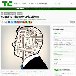 Humans: The Next Platform