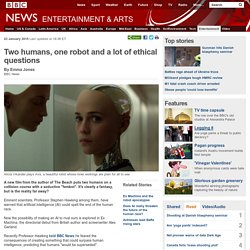 Two humans, one robot and a lot of ethical questions
