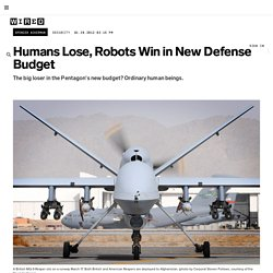 Humans Lose, Robots Win in New Defense Budget | Danger Room