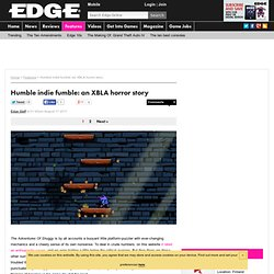 Humble indie fumble: an XBLA horror story