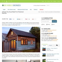 Humble Homes A Rustic Tiny House Made From Reclaimed Materials