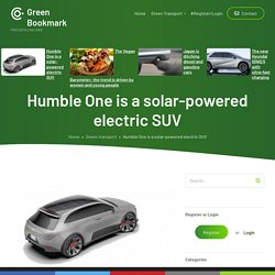Humble One is a solar-powered electric SUV
