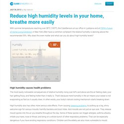Reduce high humidity levels in your home, breathe more easily