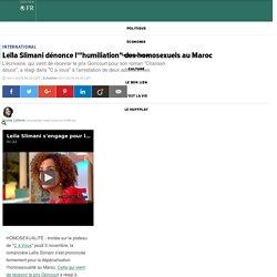 """Leïla Slimani dénonce l'""""humiliation"""" des homosexuels au Maroc"""