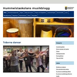 Hummelstaskolans musikblogg