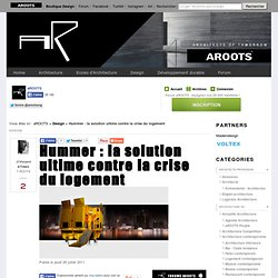 Hummer : la solution ultime contre la crise du logement