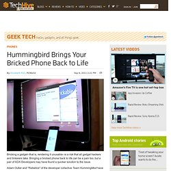 Hummingbird Brings Your Bricked Phone Back to Life