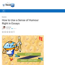 How to Use a Sense of Humour Right in Essays