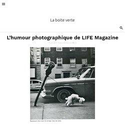 L'humour photographique de LIFE Magazine