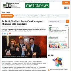"""En 2014, """"Le Petit Paumé""""met le cap sur l'humour et la simplicité"""