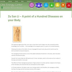 Zu San Li – A point of a Hundred Diseases on your Body - One Energy Center
