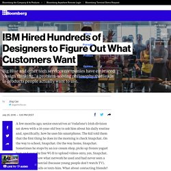IBM Hired Hundreds of Designers to Figure Out What Customers Want
