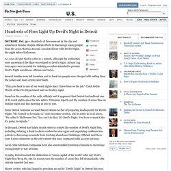 Hundreds of Fires Light Up Devil's Night in Detroit