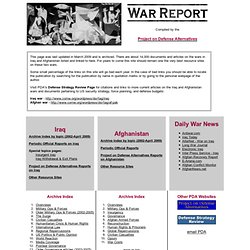 War Report - Iraq and Afghan Wars - hundreds of sources and hundreds of current links, and thousands of items in archives