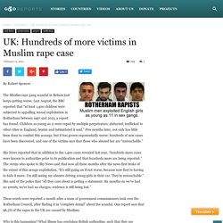 UK: Hundreds of more victims in Muslim rape case