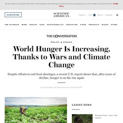 World Hunger Is Increasing, Thanks to Wars and Climate Change