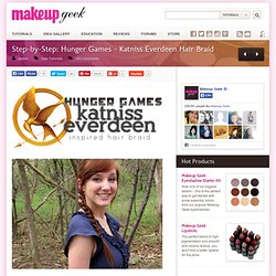 Step-by-Step: Hunger Games – Katniss Everdeen Hair Braid