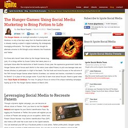 The Hunger Games: Using Social Media Marketing to Bring Fiction to Life