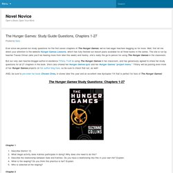 The Hunger Games: Study Guide Questions, Chapters 1-27 - Novel Novice
