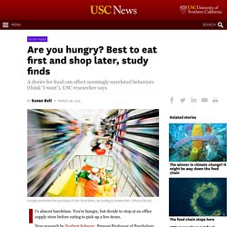 Are you hungry? Best to eat first and shop later, study finds