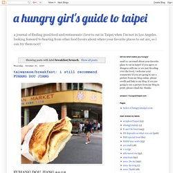 a hungry girl's guide to taipei: breakfast/brunch