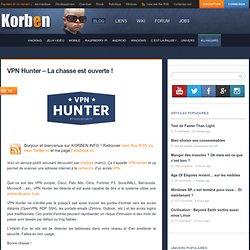VPN Hunter – La chasse est ouverte !