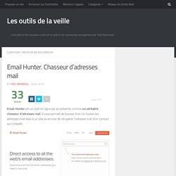 Email Hunter. Chasseur d'adresses mail – Les outils de la veille