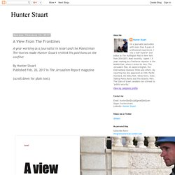 Hunter Stuart: A View From The Frontlines