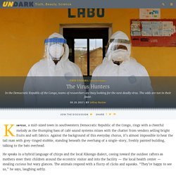 The Virus Hunters: The Daunting Search for the Next Deadly Pathogen