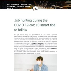 Job hunting during the COVID-19 era: 10 smart tips to follow