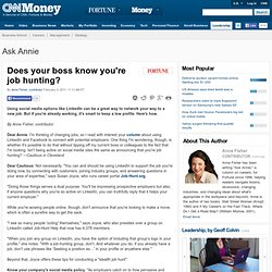 Does your boss know you're job hunting? - Ask Annie