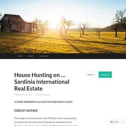 House Hunting on … Sardinia International Real Estate