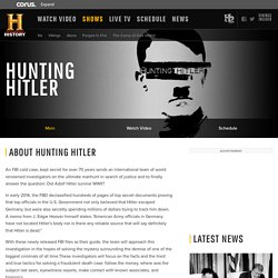 Hunting Hitler - Episodes, Video & Schedule