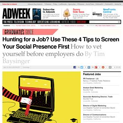 Hunting for a Job? Use These 4 Tips to Screen Your Social Presence First